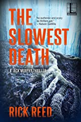 The Slowest Death (A Jack Murphy Thriller Book 6) Kindle Edition