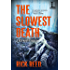 The Slowest Death (A Jack Murphy Thriller)
