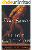Bone Rattler: A Mystery of Colonial America (The Bone Rattler Series Book 1)