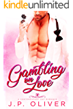 Gambling On Love: A Contemporary Gay Romance