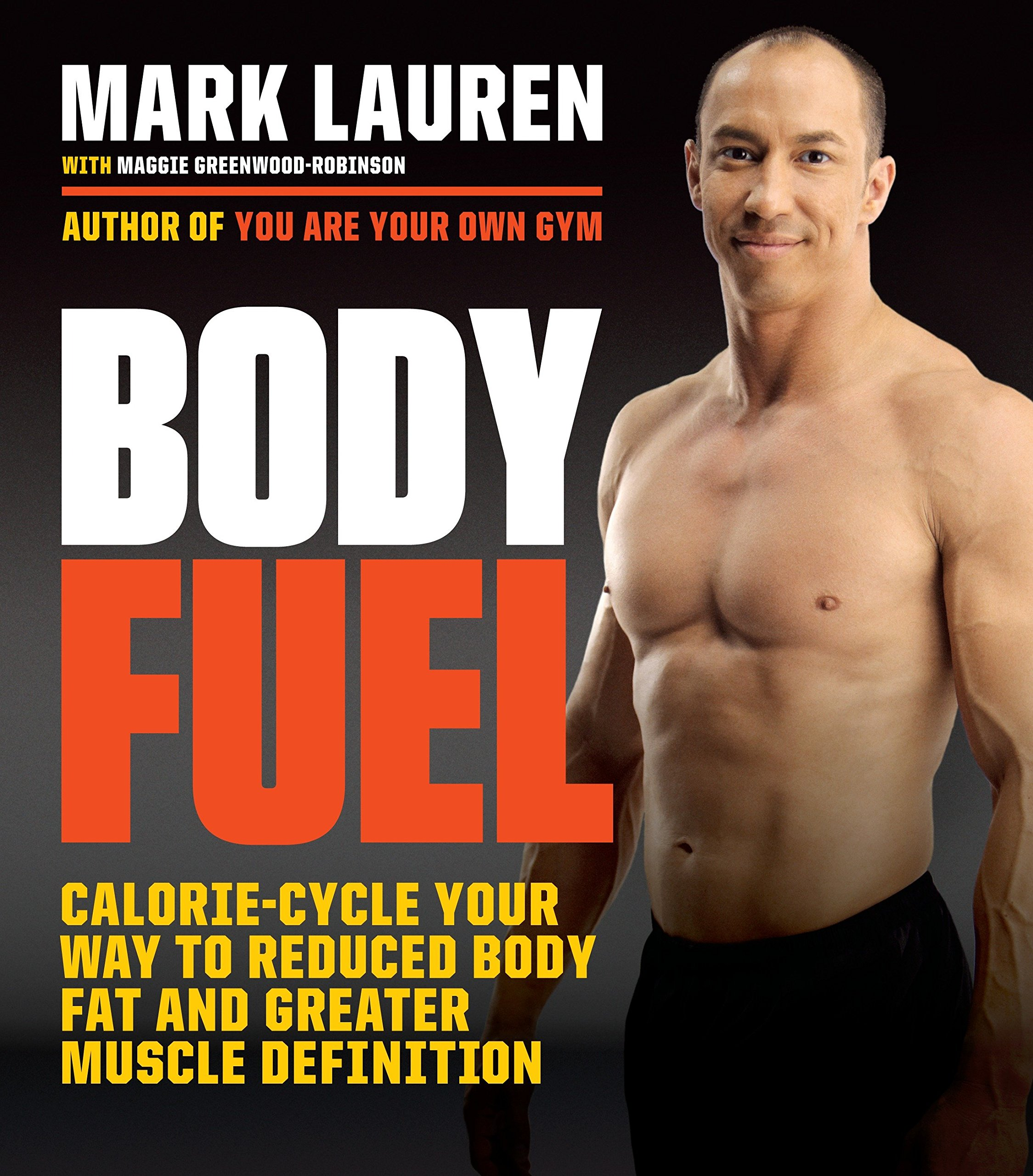 8564ebbb7396f Body Fuel  Calorie-Cycle Your Way to Reduced Body Fat and Greater ...