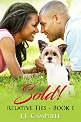 Sold! (Relative Ties Book 1) Kindle Edition