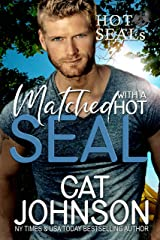 Matched with a Hot SEAL: A Friends to Lovers Romance (Hot SEALs Book 13) Kindle Edition