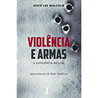 Violência e Armas: A Experiência Inglesa