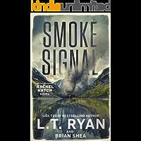 Smoke Signal (Rachel Hatch Book 4)