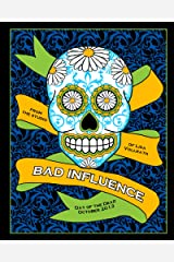 Bad Influence October 2013: Day of the Dead Kindle Edition
