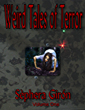 Weird Tales of Terror: Volume One