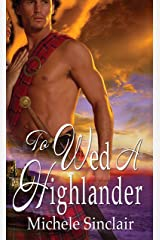 To Wed A Highlander (McTiernay Brothers Book 2) Kindle Edition
