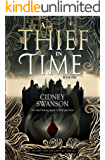 A Thief in Time: A Time Travel Novel (The Thief in Time Series Book 1)