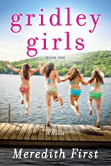Gridley Girls: A Novel Kindle Edition