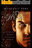 A Dark Heart (Elders and Welders Chronicles Book 2)