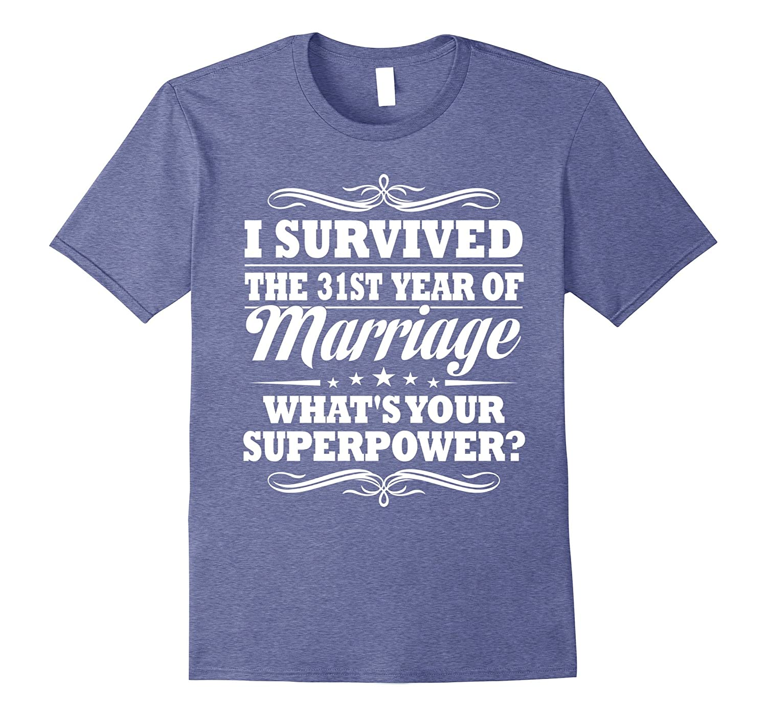 31st Wedding Anniversary Gift Ideas For Her Him- I Survived-PL