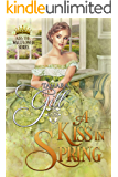 A Kiss in Spring (Kiss the Wallflower Book 3)