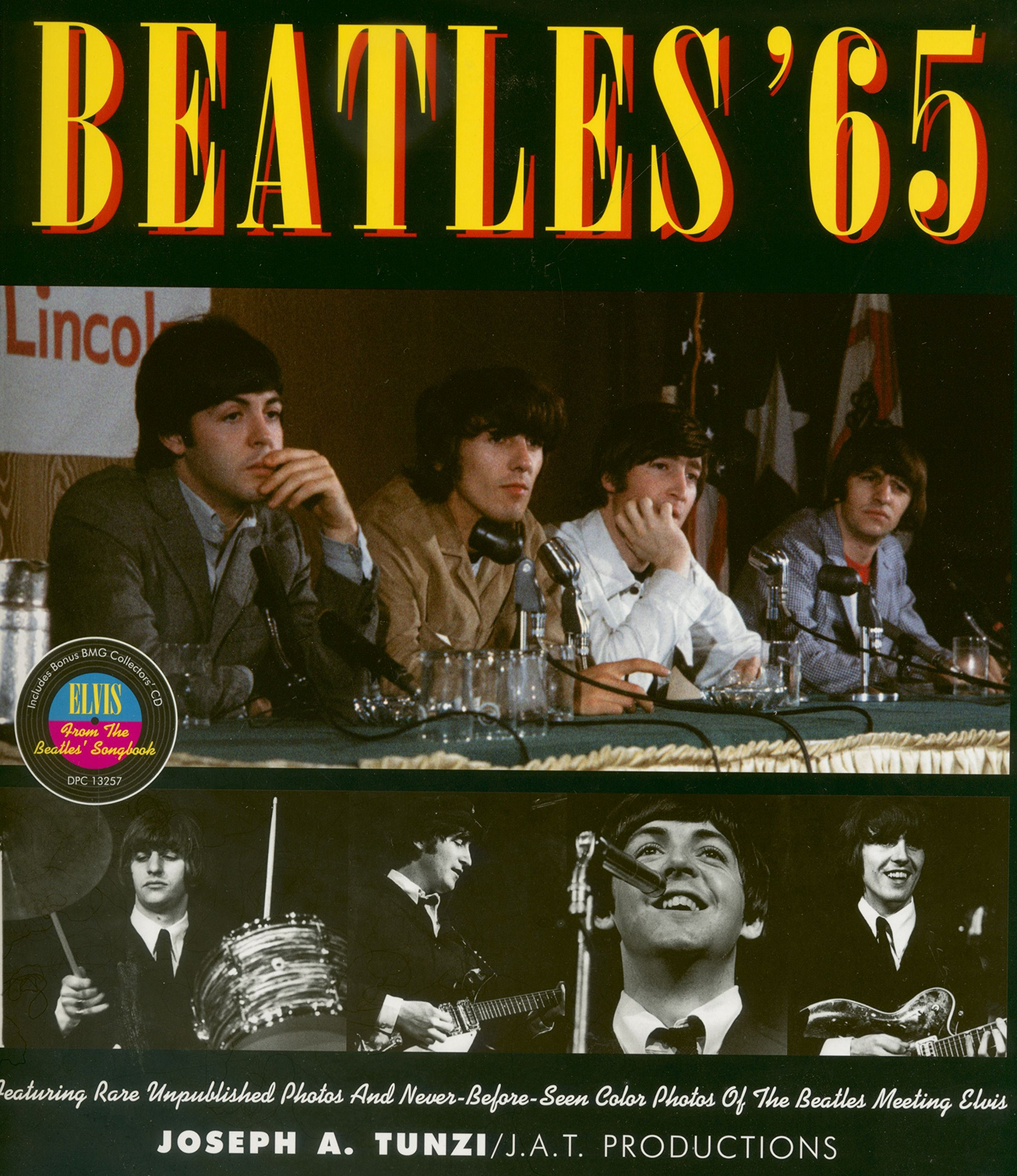 Read Online Beatles '65 - Featuring rare unpublished photos and never before seen color photos of the Beatles meeting Elvis pdf epub