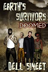 Earth's Survivors: Doomed Kindle Edition