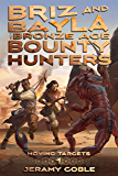 Briz and Bayla: The Bronze Age Bounty Hunters (Moving Targets Book 1)