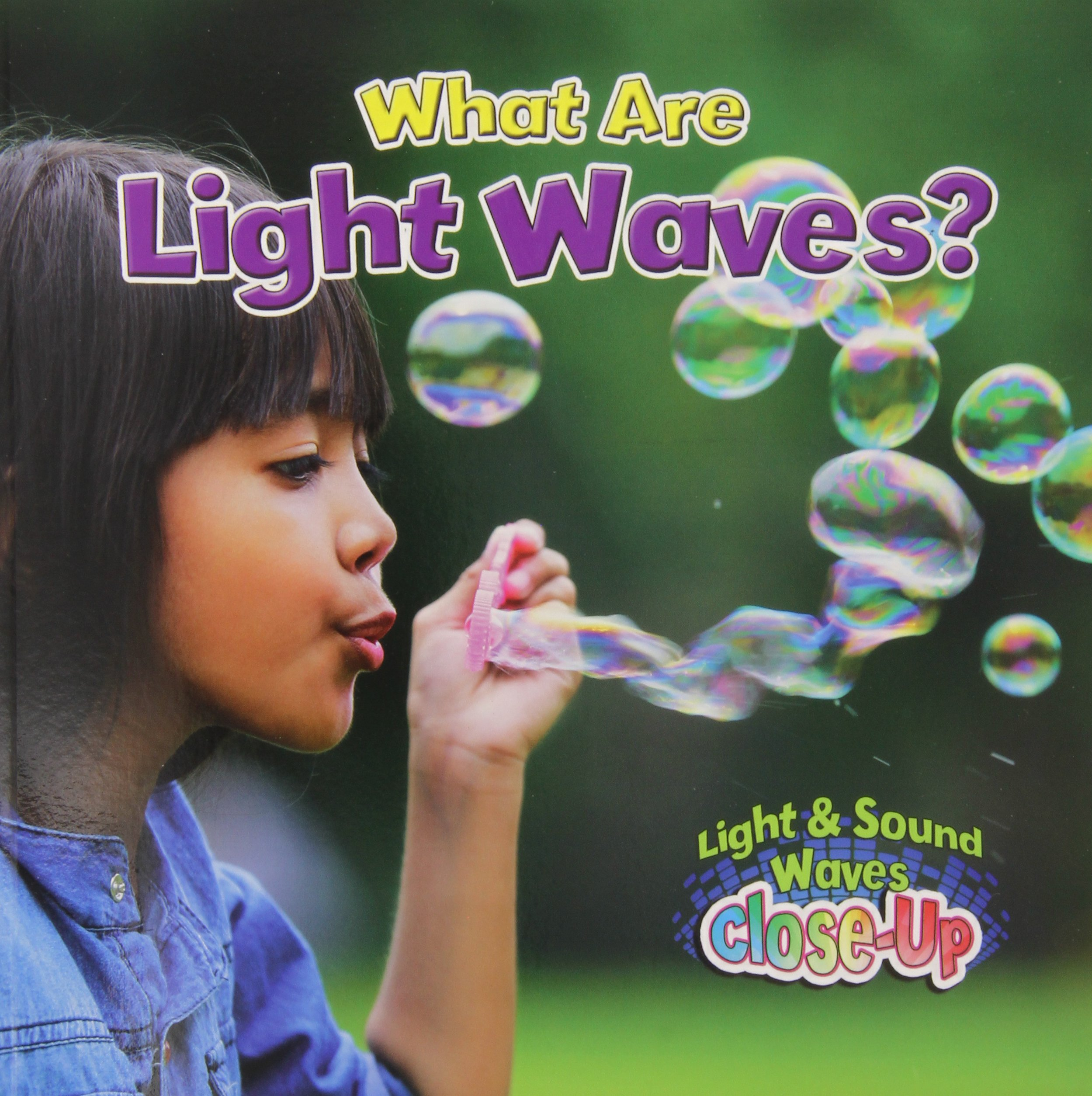 What Are Light Waves? (Light & Sound Waves Close-Up) pdf