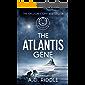 The Atlantis Gene: A Thriller (The Origin Mystery, Book 1)