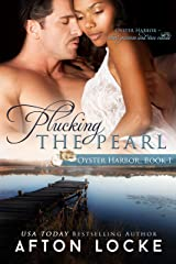 Plucking the Pearl (Oyster Harbor Book 1) Kindle Edition
