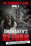 The Doomsday Kids #3: Amaranth's Return