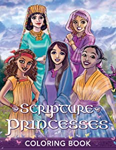 Scripture Princesses Coloring Book