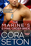 The Marine's E-Mail Order Bride (Heroes of Chance Creek Series Book 3) (English Edition)