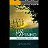 Luz Para o Caminho - Meditações Diárias: eBook Devocional