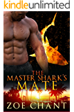 The Master Shark's Mate (Fire & Rescue Shifters Book 5)