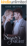 Sugar's Night (The Sugar Series Book 3)