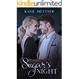 Sugar's Night: An Amputee Romance (The Sugar Series Book 3)