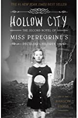 Hollow City: The Second Novel of Miss Peregrine's Peculiar Children Paperback