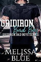 Gridiron Bad Boy (Gridiron Bad Boy Series Book 1) Kindle Edition