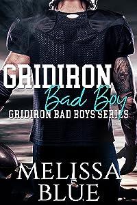 Gridiron Bad Boy (Gridiron Bad Boy Series Book 1)
