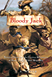 Bloody Jack: Being an Account of the Curious Adventures of Mary 'Jacky' Faber, Ship's Boy (Bloody Jack Adventures Book 1)