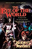 The Eye of the World: The Graphic Novel, Volume One (Wheel of Time Graphic Novels)