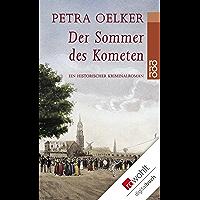 Der Sommer des Kometen: Ein historischer Kriminalroman (Rosina-Zyklus 2) (German Edition)