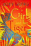 A Girl and Her Tiger: A Young Adult Adventure Novel (The Animal Companion Series Book 3)