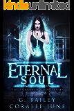 Eternal Soul (The Forsaken Gods Series Book 1)