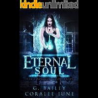 Eternal Soul: A Dark Reverse Harem Romance (The Forsaken Gods Series Book 1)