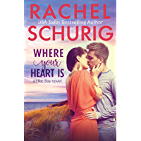 Where Your Heart Is (Lilac Bay Book 1) (English Edition)