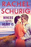 Where Your Heart Is (Lilac Bay Book 1)
