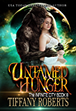 Untamed Hunger (The Infinite City Book 3) (English Edition)