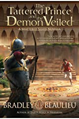 The Tattered Prince and the Demon Veiled: A Shattered Sands Novella Kindle Edition