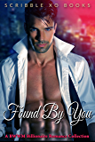 FOUND BY YOU: A BWWM Interracial Billionaire Romance Book Collection (African American Interracial Series