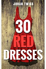 30 Red Dresses Kindle Edition