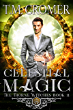 Celestial Magic (The Thorne Witches Book 11)