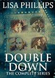 Double Down the complete series