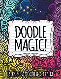 Doodle Magic!: Become A Doodling Expert