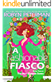 A Fashionable Fiasco: Book Twelve, The Hot Damned Series