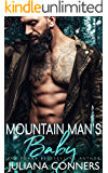Mountain Man's Baby: A Billionaire and Virgin Romance
